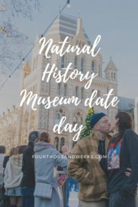 Natural History Museum Date Day